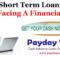 Short Term Loan When Facing A Financial Crisis