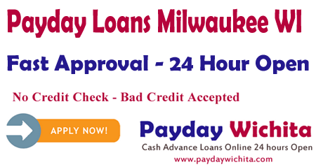 Payday Loans Milwaukee WI