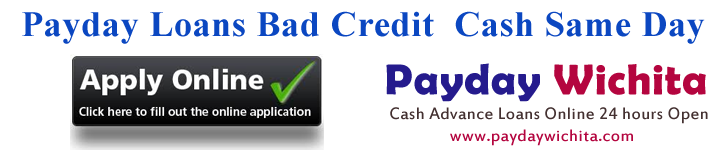 Online Payday Loans Bad Credit Wichita KS