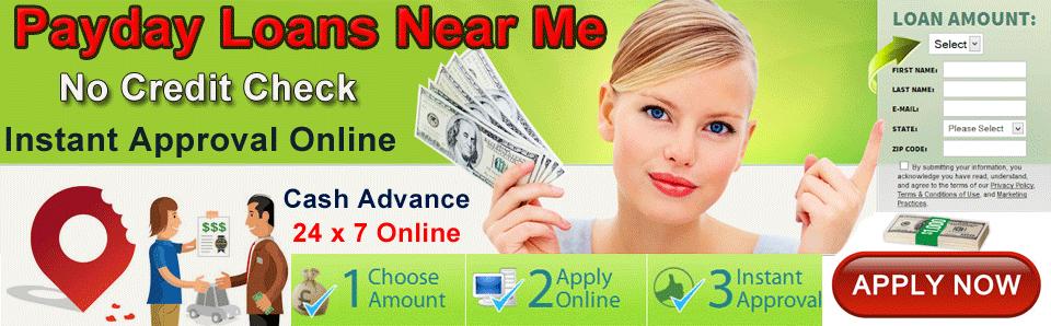 Payday Loans Near Me No Credit Check