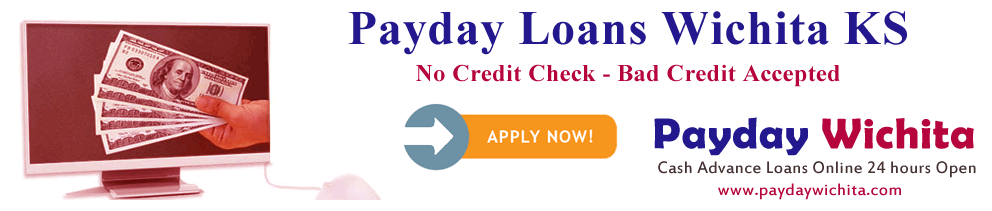 Online payday loans for bad credit Wichita ks