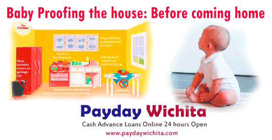 Baby Proofing the house: Before coming home paydaywichita
