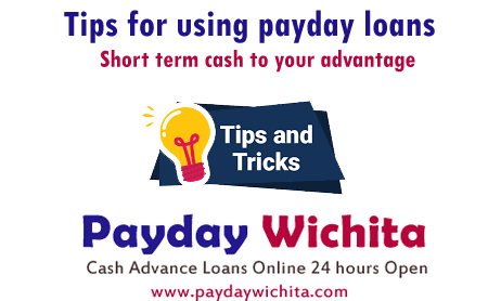 Tips for Payday loans are meant for short term loans PaydayWichita